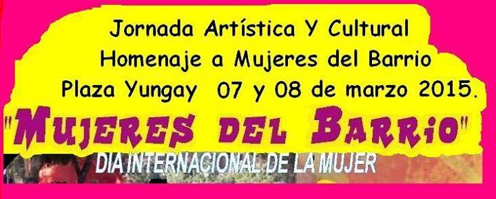 """Jornada Artística y Cultural Homenaje a """"Mujeres del Barrio"""""""