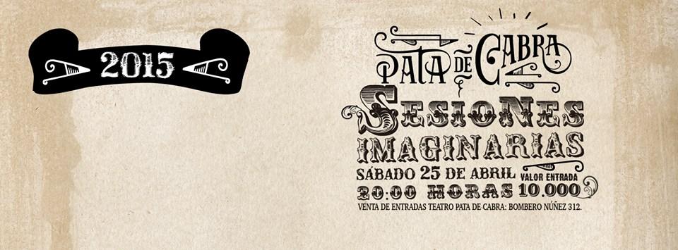 Sesiones Imaginarias, mágia con Pata de Cabra